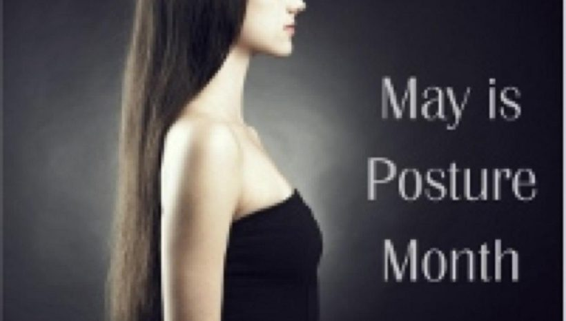 May is Posture Month